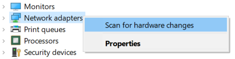right-click on Network Adapters and select Scan for hardware changes